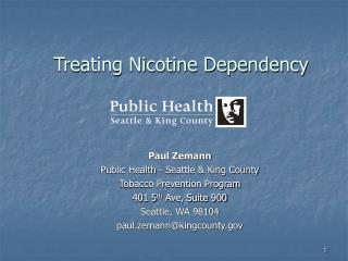Treating Nicotine Dependency