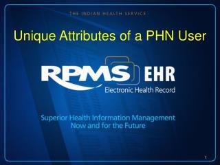 Unique Attributes of a PHN User