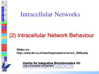 Intracellular Networks