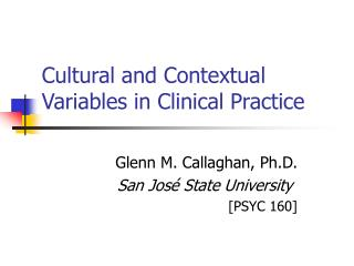 Cultural and Contextual Variables in Clinical Practice
