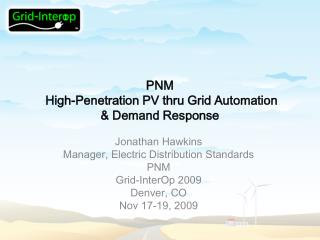 PNM  High-Penetration PV thru Grid Automation  & Demand Response