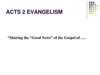 ACTS 2 EVANGELISM