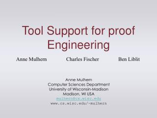 Tool Support for proof Engineering