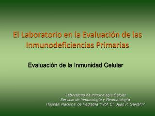 El Laboratorio en la Evaluación de las Inmunodeficiencias Primarias
