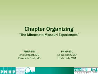 "Chapter Organizing "" The Minnesota-Missouri Experiences """