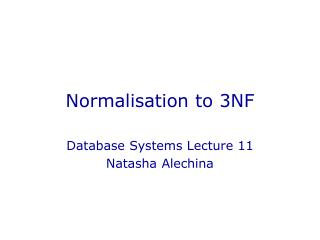 Normalisation to 3NF