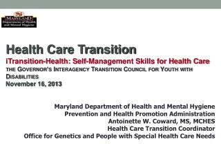 Health Care Transition  iTransition-Health : Self-Management Skills for Health Care