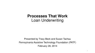 Processes  T hat Work  Loan Underwriting