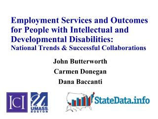 Employment Services and Outcomes for People with Intellectual and Developmental Disabilities: National Trends  Successfu