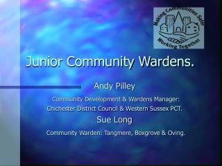Junior Community Wardens.