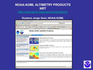 NOAA/AOML ALTIMETRY PRODUCTS NRT aoml.noaa/phod/satprod/