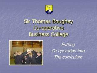 Sir Thomas Boughey Co-operative Business College