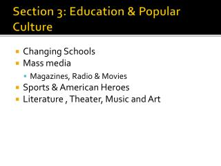 Section 3: Education & Popular Culture