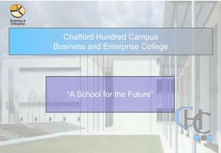 Chafford Hundred Campus  Business and Enterprise College