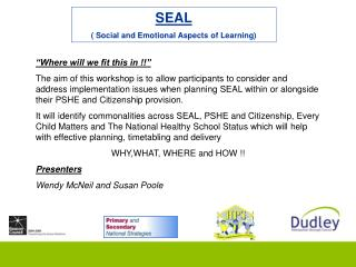 SEAL  ( Social and Emotional Aspects of Learning)