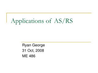 Applications of AS/RS
