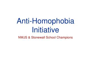 Anti-Homophobia Initiative