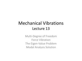 Mechanical Vibrations Lecture 13