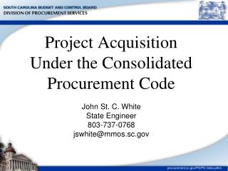 Project Acquisition Under the Consolidated Procurement Code