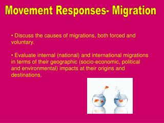 Movement Responses- Migration
