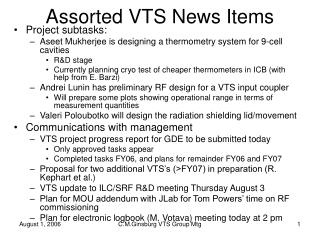 Assorted VTS News Items
