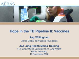 Hope in the TB Pipeline II: Vaccines