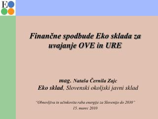 Finančne spodbude Eko sklada za  uvajanje OVE in URE
