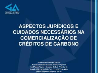 ASPECTOS JURÍDICOS E CUIDADOS NECESSÁRIOS NA COMERCIALIZAÇÃO DE  CRÉDITOS DE CARBONO