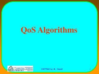 QoS Algorithms