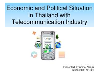Economic and Political Situation in Thailand with Telecommunication Industry