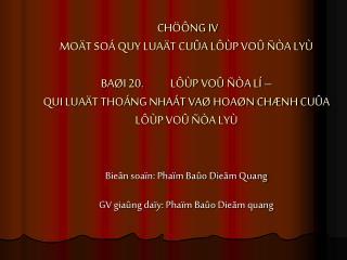 Bieân soaïn: Phaïm Baûo Dieãm Quang GV giaûng daïy: Phaïm Baûo Dieãm quang