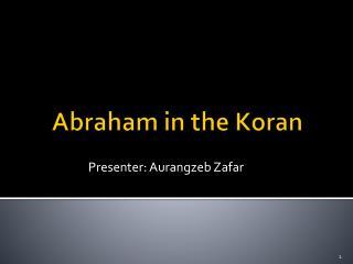 Abraham in the Koran