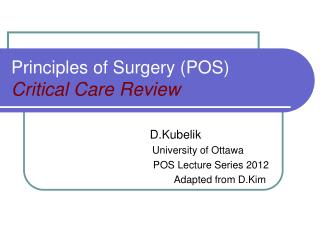 Principles of Surgery (POS) Critical Care Review