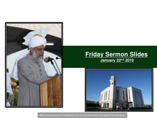 Friday Sermon Slides  January 22 nd  2010