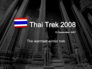 Thai Trek 2008