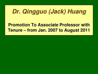Dr. Qingguo (Jack) Huang