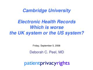 Cambridge University Electronic Health Records Which is worse the UK system or the US system?