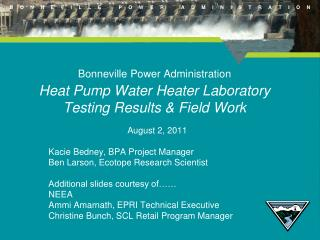 Bonneville Power Administration Heat Pump Water Heater Laboratory Testing Results & Field Work