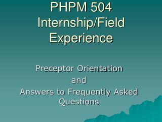 PHPM 504 Internship/Field Experience