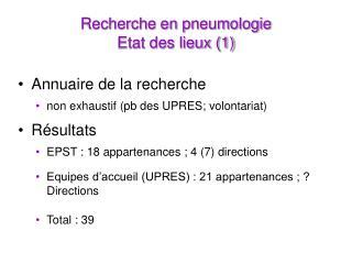 Recherche en pneumologie Etat des lieux (1)