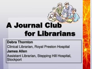 A Journal Club  		for Librarians