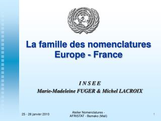 La famille des nomenclatures Europe - France