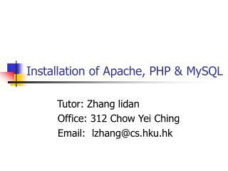 Installation of Apache, PHP & MySQL