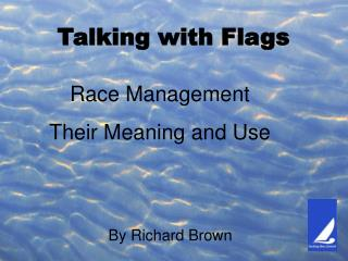 Talking with Flags