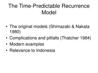 The Time-Predictable Recurrence Model