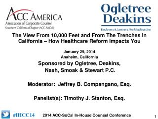 The View From 10,000 Feet and From The Trenches In California � How Healthcare Reform Impacts You