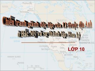 Chiến tranh giành độc lập của 13 thuộc địa Anh  ở Bắc Mỹ và sự thành lập Hoa kỳ