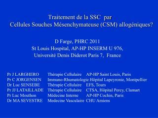 Traitement de la SSC  par    Cellules Souches Mésenchymateuse (CSM)  allogéniques ?