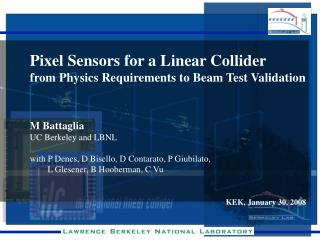 Pixel Sensors for a Linear Collider from Physics Requirements to Beam Test Validation