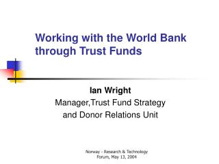 Working with the World Bank through Trust Funds